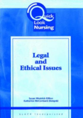 Quick Look Nursing Legal and Ethical Issues
