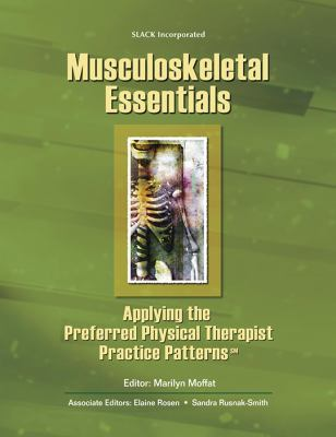 Musculoskeletal Essentials Applying the Physical Therapist Practice Patterns