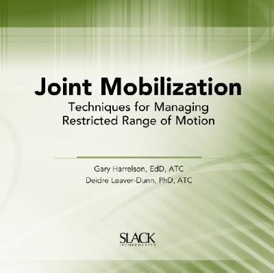 Joint Mobilization Techniques for Managing Restricted Range of Motion