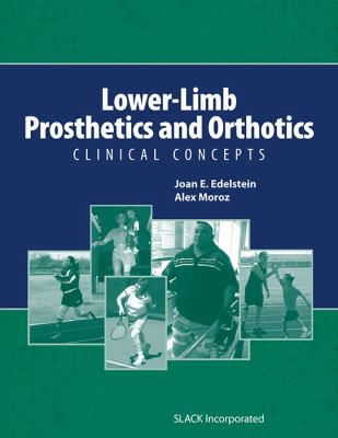 Lower-Limb Prosthetics and Orthotics: Clinical Concepts