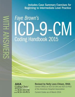 ICD-9-CM Coding Handbook, with Answers, 2015 Rev. Ed