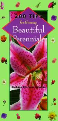 200 Tips for Growing Beautiful Perennials