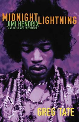 Midnight Lightning Jimi Hendrix and the Black Experience
