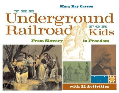 Underground Railroad for Kids From Slavery to Freedom With 21 Activities