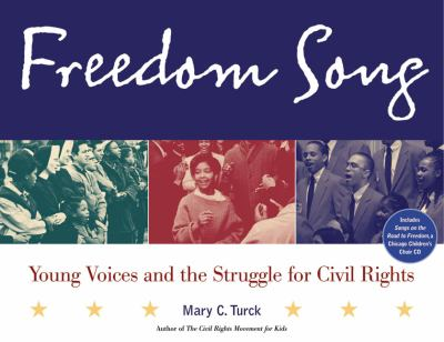 Freedom Song: Young Voices and the Struggle for Civil Rights