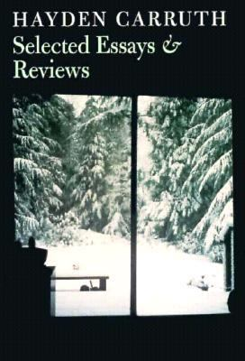 Hayden Carruth Selected Essays & Reviews