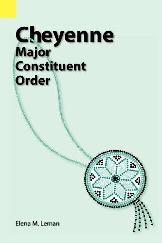 Cheyenne Major Constituent Order