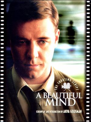 Beautiful Mind The Shooting Script