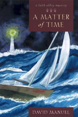 Matter of Time A Faith Abbey Mystery