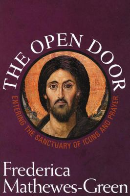 Open Door Entering the Sanctuary of Icons and Prayer