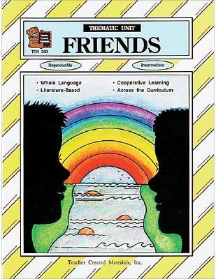 Friends A Thematic Unit/Workbook