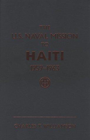 The U.S. Naval Mission to Haiti, 1959-1963