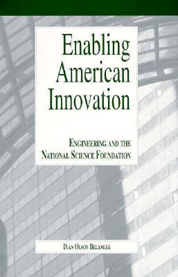 Enabling American Innovation Engineering and the National Science Foundation