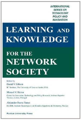 Learning and Knowledge for the Network Society (International Series on Technology Policy and Innovation)