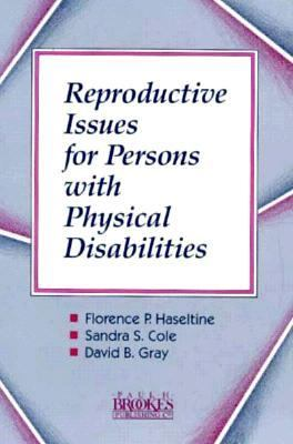Reproductive Issues for Persons with Physical Disabilities