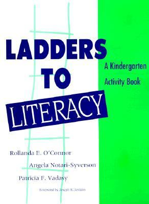 Ladders to Literacy A Kindergarten Activity Book