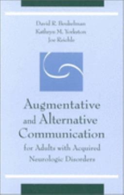Augmentative and Alternative Communication for Adults With Acquired Neurologic Disorders