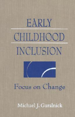 Early Childhood Inclusion Focus on Change