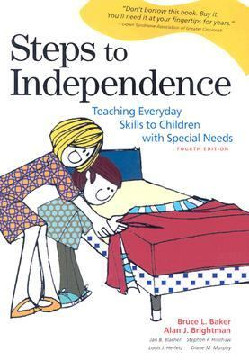 Steps to Independence Teaching Everyday Skills to Children With Special Needs