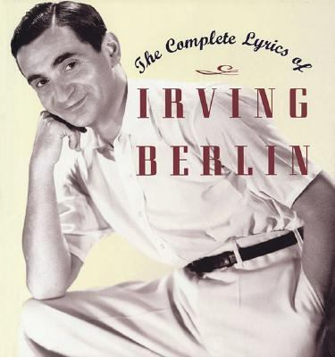 Complete Lyrics of Irving Berlin