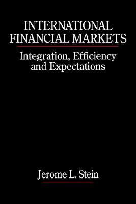 International Financial Markets Integration, Efficiency, and Expectations