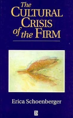 Cultural Crisis of the Firm