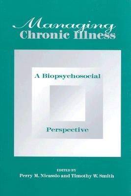 Managing Chronic Illness A Biopsychosocial Perspective
