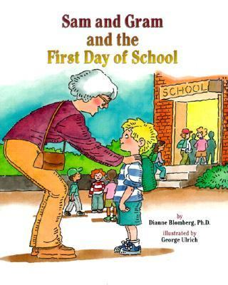 Sam and Gram and the First Day of School