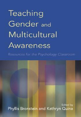 Teaching Gender and Multicultural Awareness Resources for the Psychology Classroom