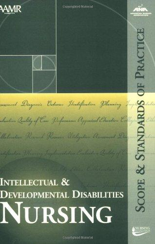 Intellectual and Developmental Disabilities Nursing: Scope and Standards of Practice (American Nurses Association)