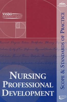Nursing Professional Development: Scope and Standards of Practice
