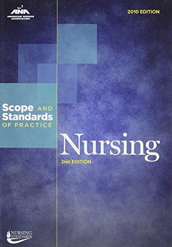 Nursing: Scope and Standards of Practice (Ana, Nursing Administration: Scope and Standards of Practice)