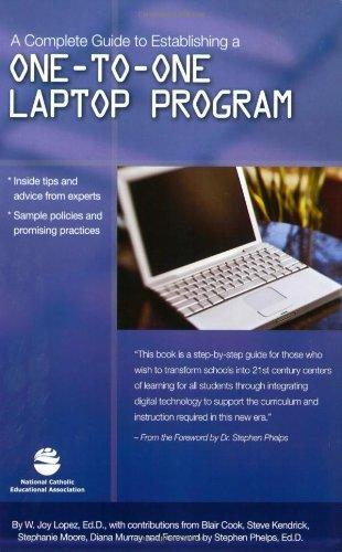 A Complete Guide to Establishing a One-To-One Laptop Program