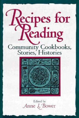 Recipes for Reading Community Cookbooks, Stories, Histories