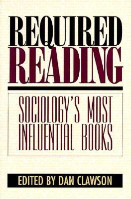 Required Reading Sociology's Most Influential Books
