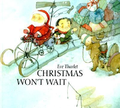 Christmas Won't Wait - Eve Tharlet - Paperback