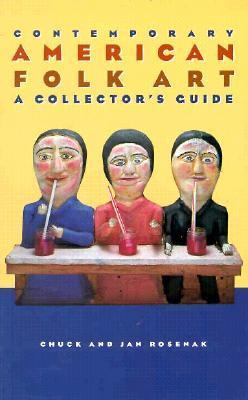 Contemporary American Folk Art A Collector's Guide
