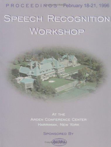 DARPA Speech Recognition Workshop Proceedings 1996