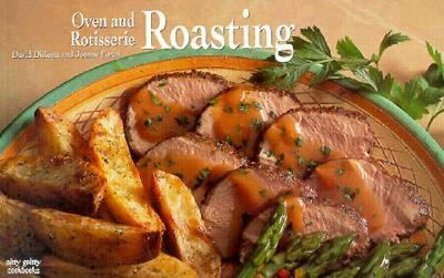 Oven and Rotisserie Roasting - David DiResta - Paperback