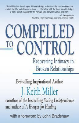 Compelled to Control Recovering Intimacy in Broken Relationships