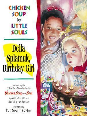 Della Splatnuk, Birthday Girl
