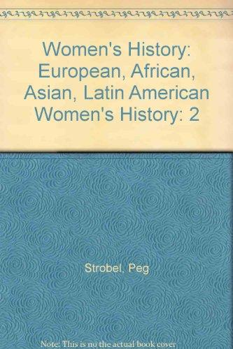 Women's History: European, African, Asian, Latin American Women's History