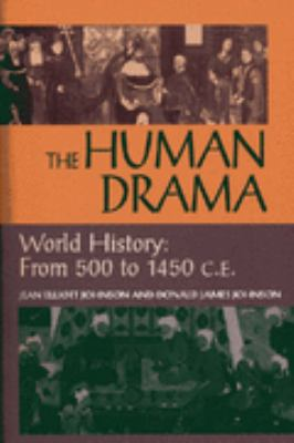 Human Drama World History From 500 to 1400 C.E.