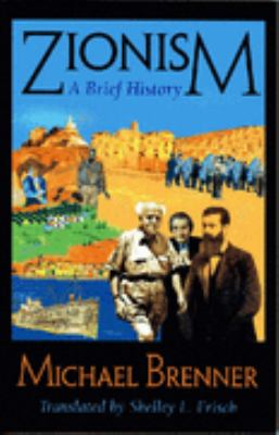 Zionism A Brief History