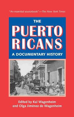 Puerto Ricans : A Documentary History
