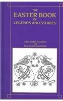 Easter Book of Legends & Stories