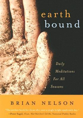 Earth Bound Daily Meditations for All Seasons