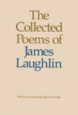 Collected Poems of James Laughlin