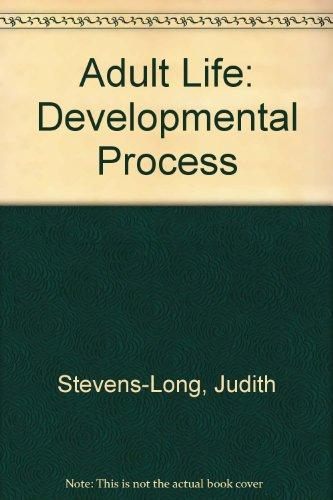 Adult Life: Developmental Process