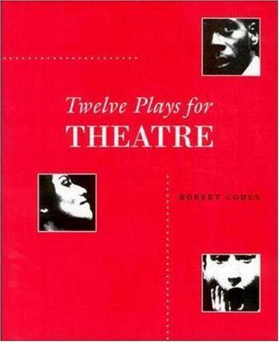 Twelve Plays For Theatre